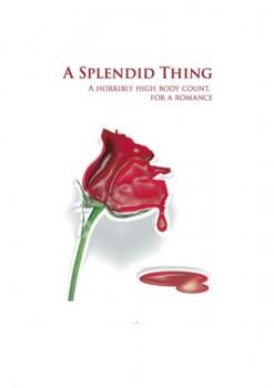 A SPLENDID THING